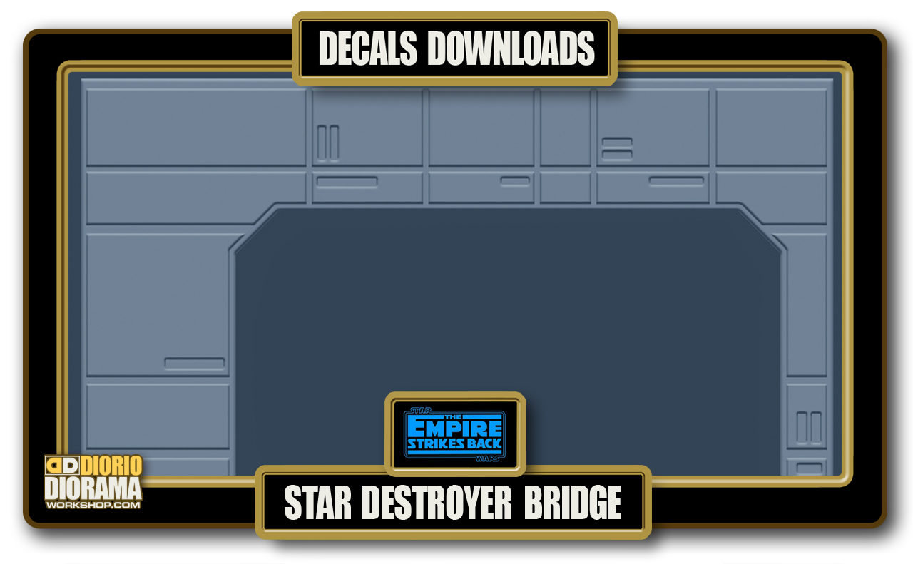 TUTORIALS • DECALS • STAR DESTROYER BRIDGE
