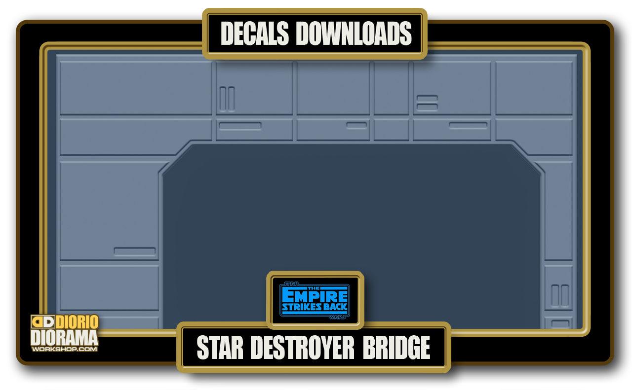 TUTORIALS • DECALS • STAR DESTROYER BRIDGE