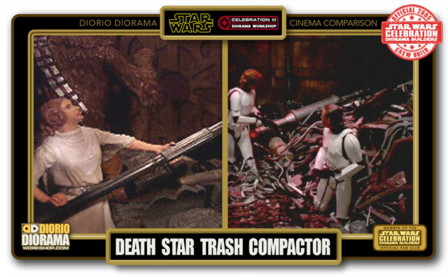 DIORIO DIORAMA • CINEMA COMPARISON • DEATH STAR TRASH COMPACTOR