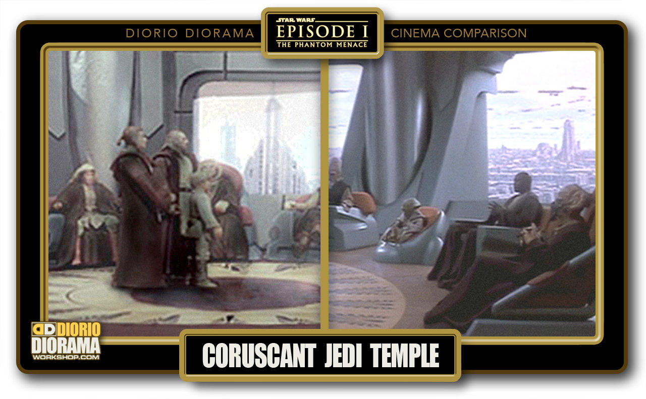 DIORIO DIORAMA • CINEMA COMPARISON • JEDI HIGH COUNCIL