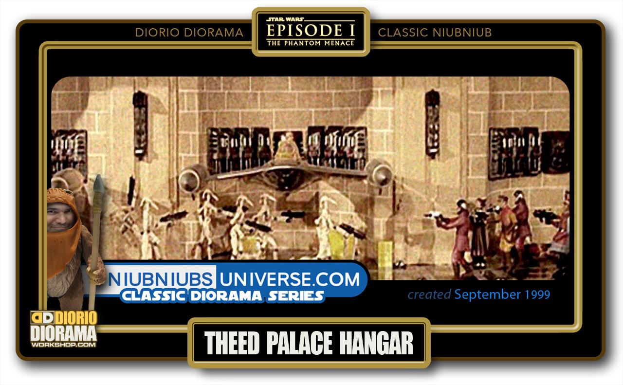DIORIO DIORAMA • CLASSIC NIUBNIUB • THEED PALACE HANGAR