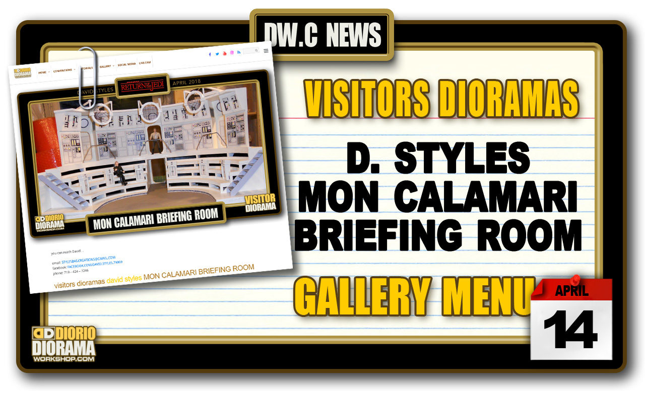 NEW VISITORS DIORAMAS • STYLES MON CALAMARI BRIEFING ROOM