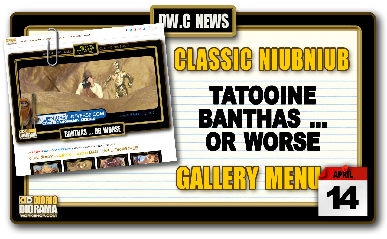 NEW CLASSIC NIUBNIUB • BANTHAS … OR WORSE