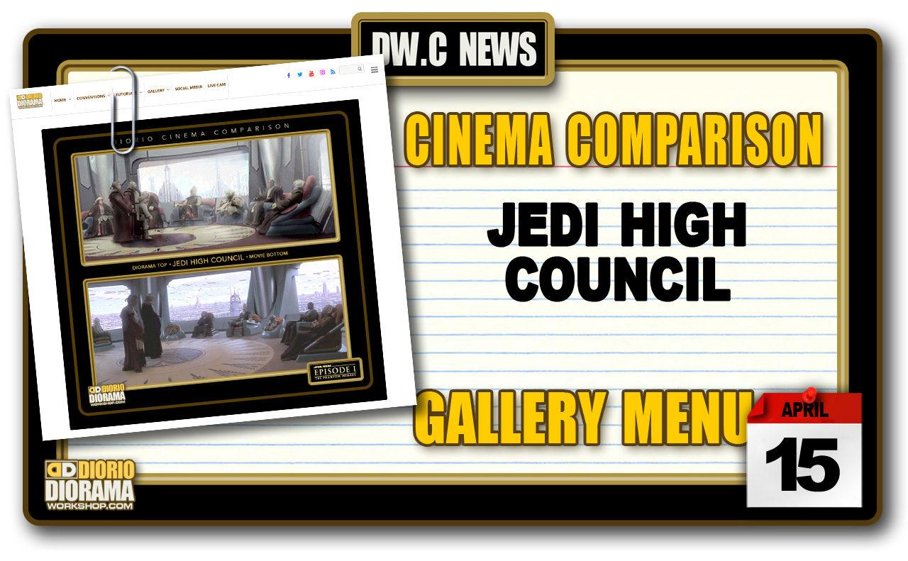 NEW CINEMA COMPARISONS • JEDI HIGH COUNCIL