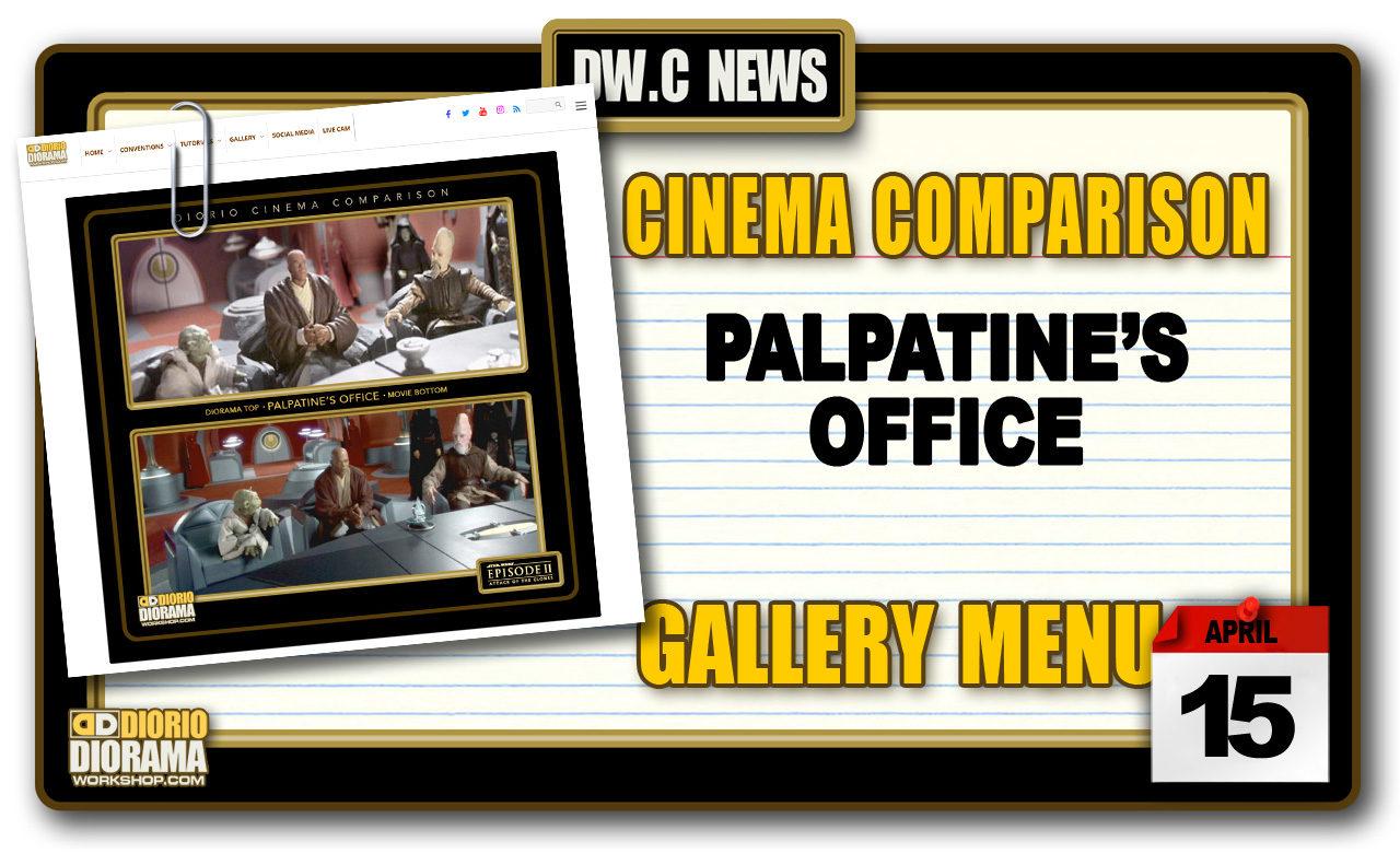 NEW CINEMA COMPARISONS • PALPATINE'S OFFICE
