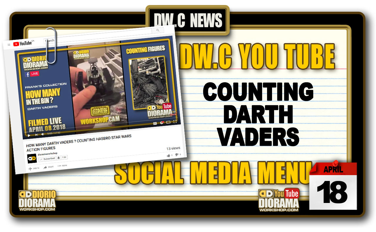 NEW YOU TUBE : WORKSHOP CAM • COUNTING DARTH VADER