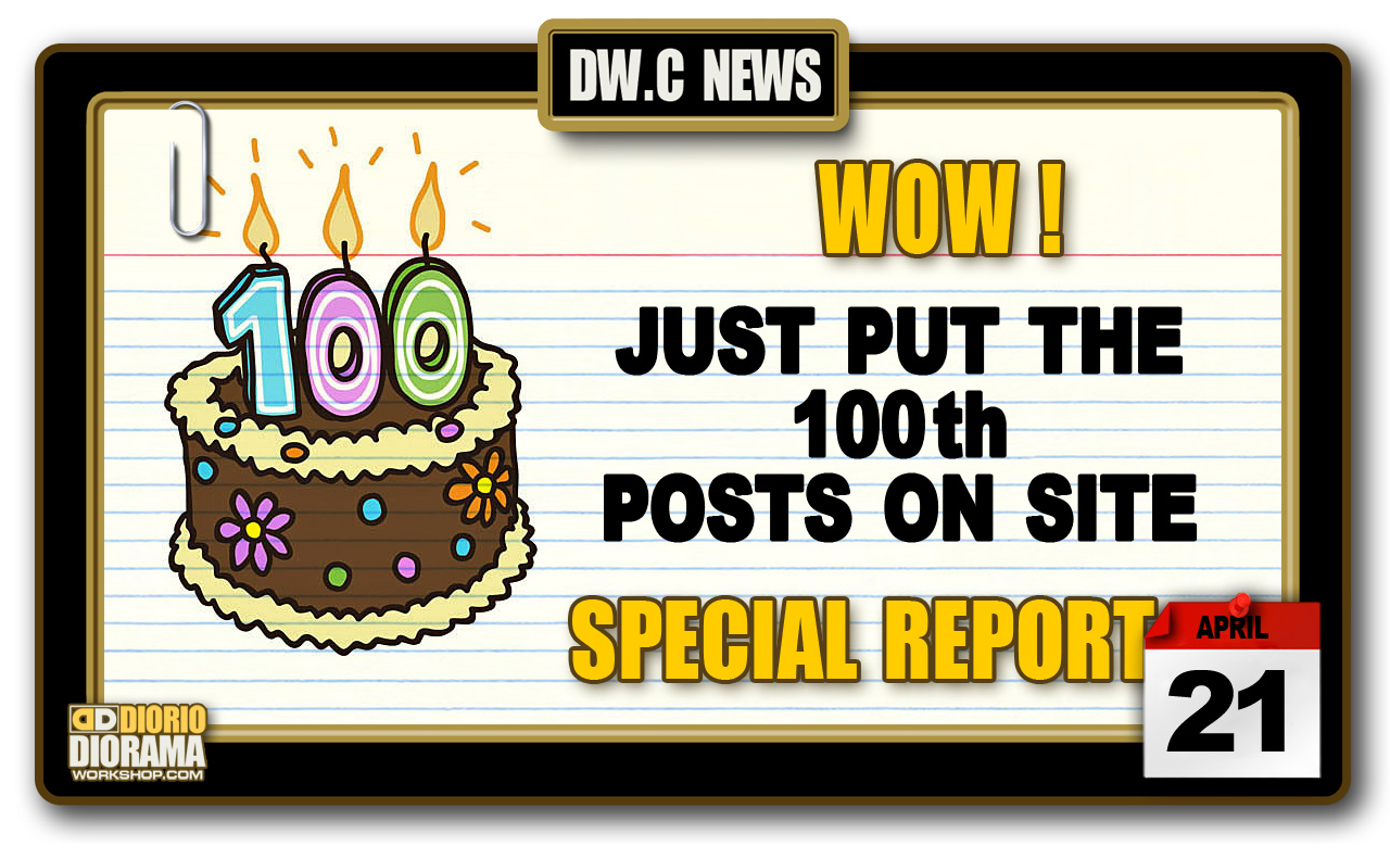 SPECIAL REPORT : WOW – NEW DESIGN 100th POST