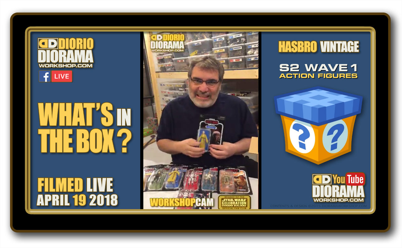 WORKSHOP CAM • WHAT'S IN THE BOX ? • HASBRO STAR WARS S2 VINTAGE WAVE 1 ACTION FIGURES