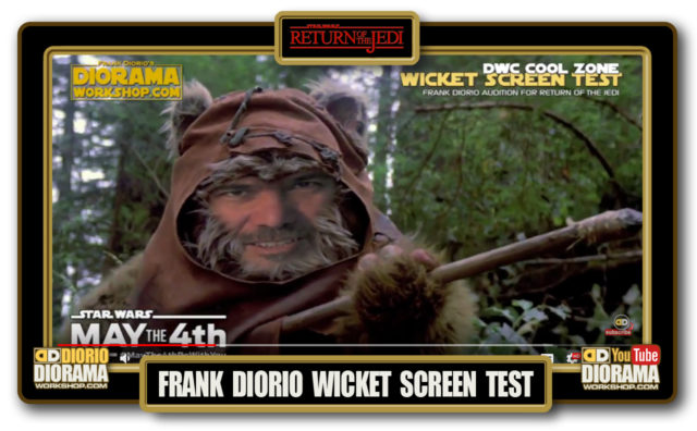 HOME • SPECIAL REPORT • FRANK DIORIO WICKET EWOK SCREEN TEST