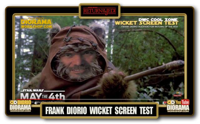 HOME • SPECIAL REPORT • FRANK DIORIO WICKET EWOK SCREEN TEST