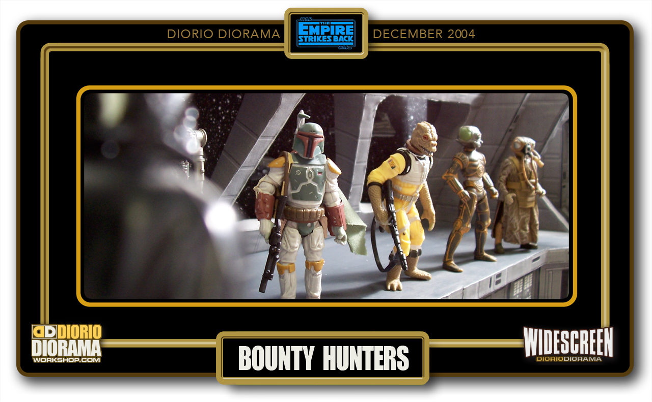 DIORIO DIORAMAS • HD WIDESCREEN • BOUNTY HUNTERS