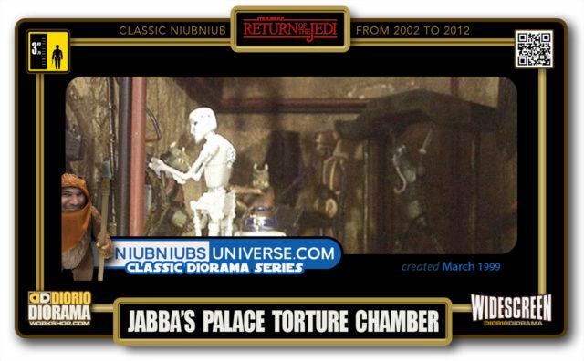 DIORIO DIORAMA • CLASSIC NIUBNIUB • JABBA'S PALACE TORTURE CHAMBER