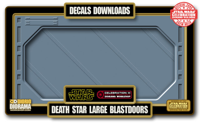 TUTORIALS • DECALS • DEATH STAR LARGE BLASTDOOR