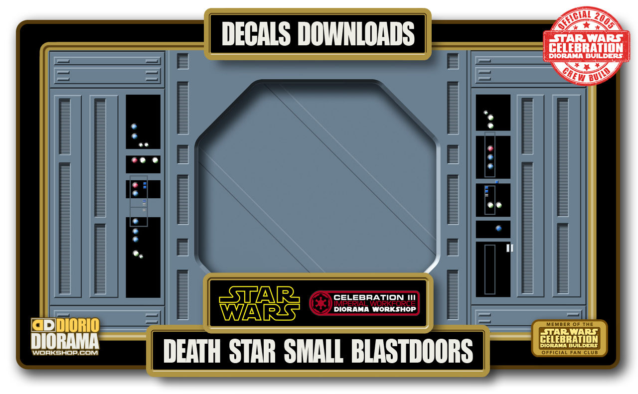 TUTORIALS • DECALS • DEATH STAR SMALL BLASTDOOR