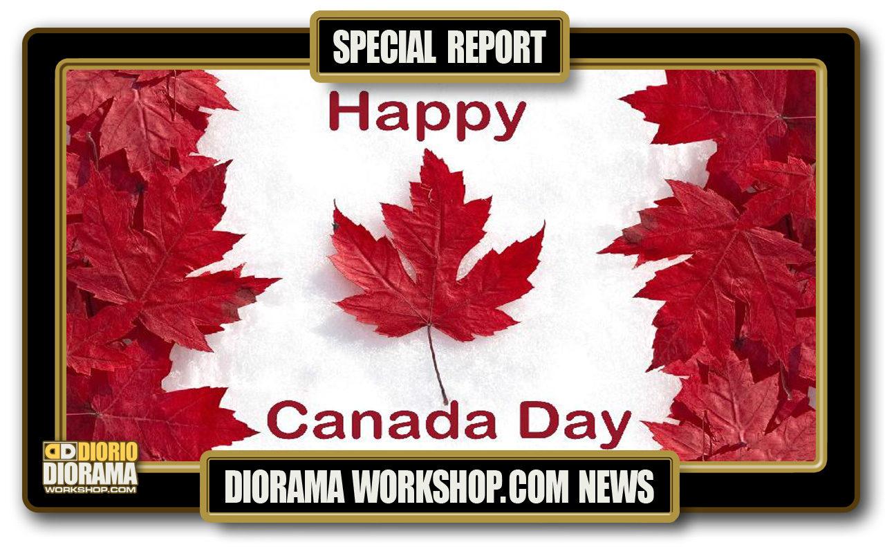 SPECIAL REPORT : HAPPY CANADA DAY 2018