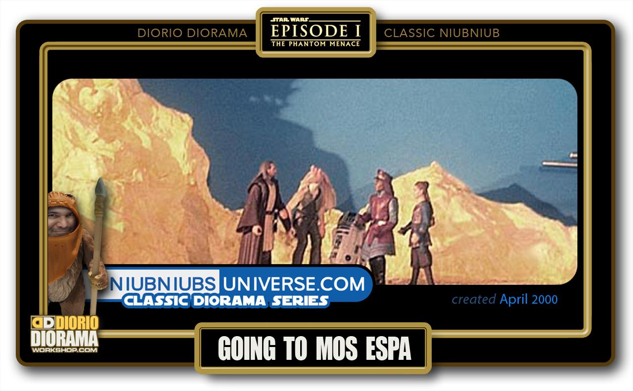 DIORIO DIORAMA • CLASSIC NIUBNIUB • GOING TO MOS ESPA
