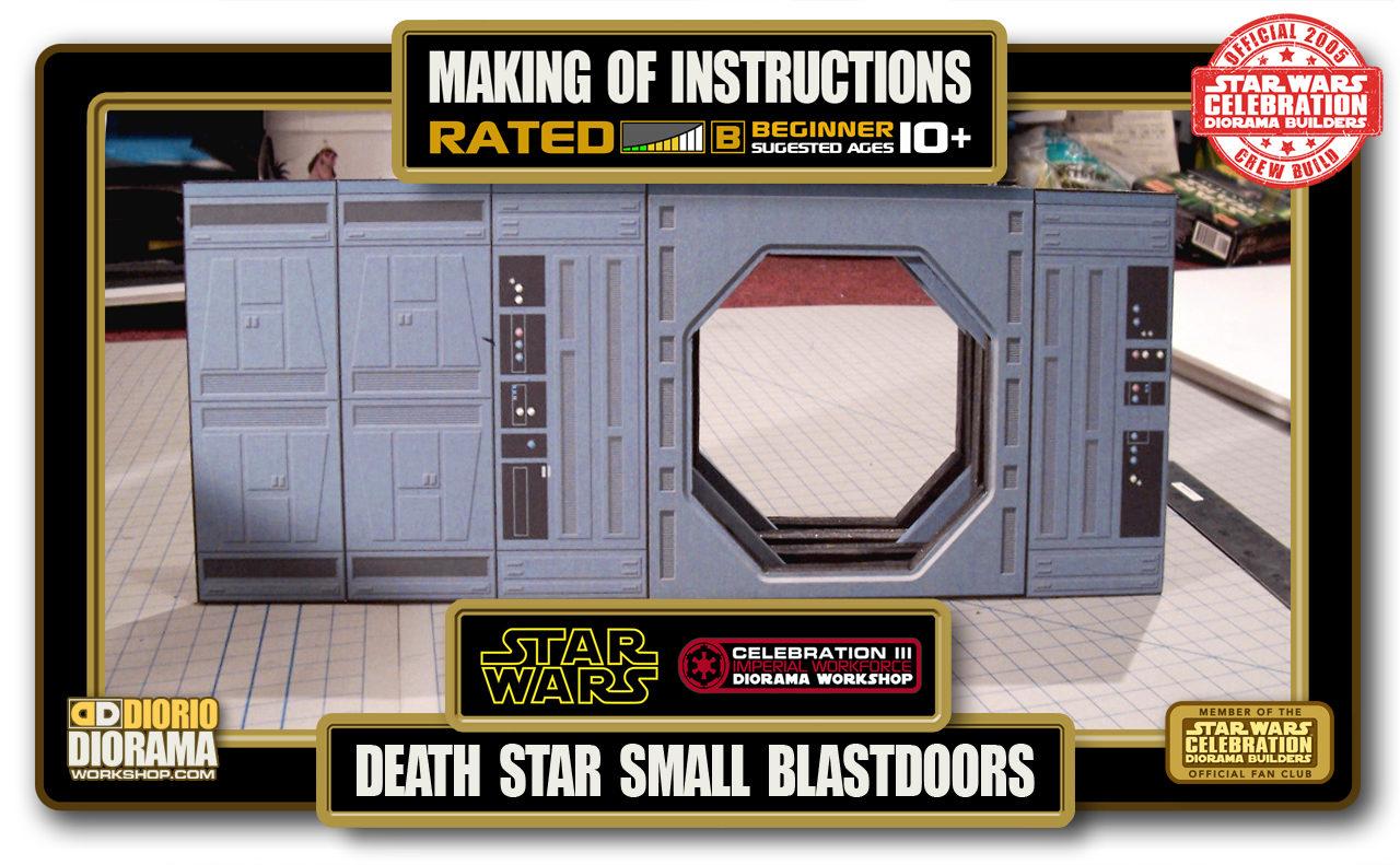 TUTORIALS • MAKING OF • DEATH STAR SMALL BLASTDOOR