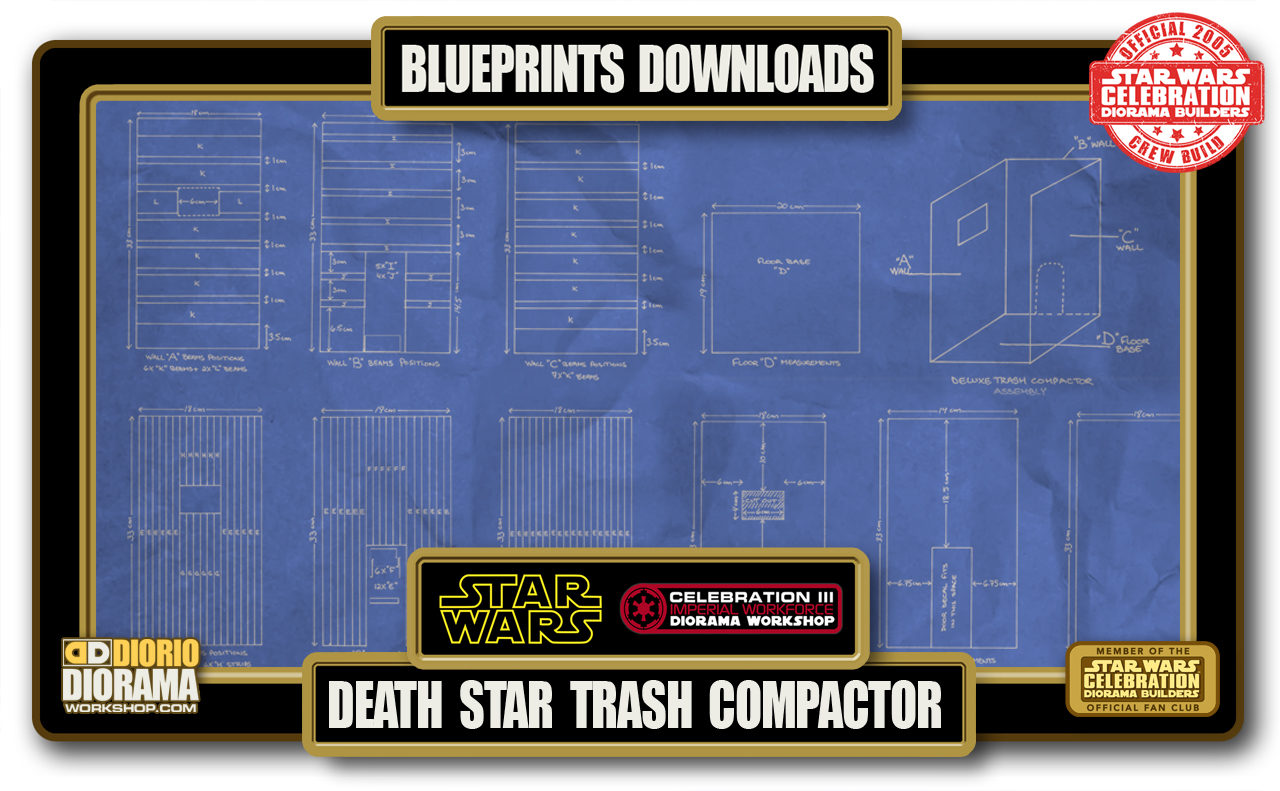 TUTORIALS • BLUEPRINTS • DEATH STAR TRASH COMPACTOR