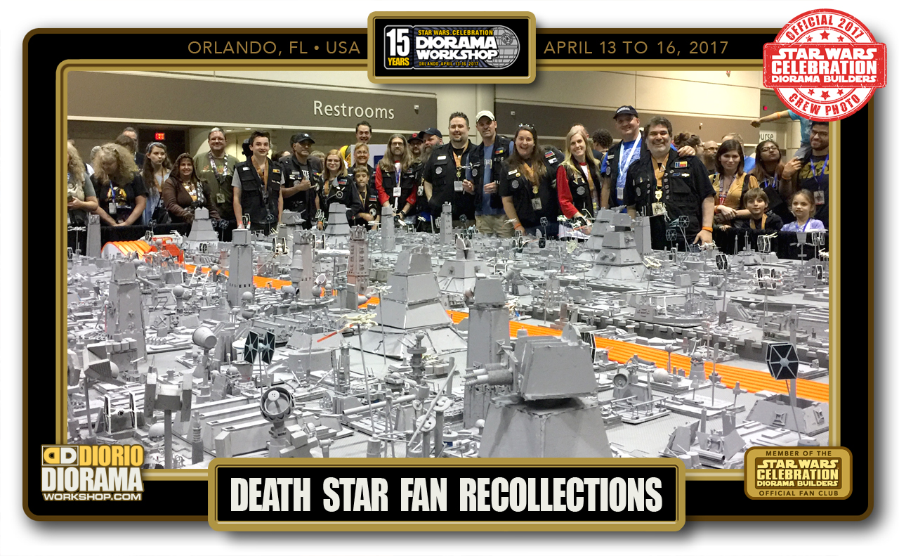 CONVENTIONS • C8 POST PRODUCTION • DEATH STAR FAN RECOLLECTIONS