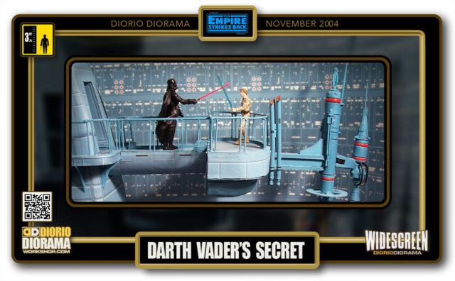 DIORIO DIORAMAS • HD WIDECREEN • DARTH VADER'S SECRET