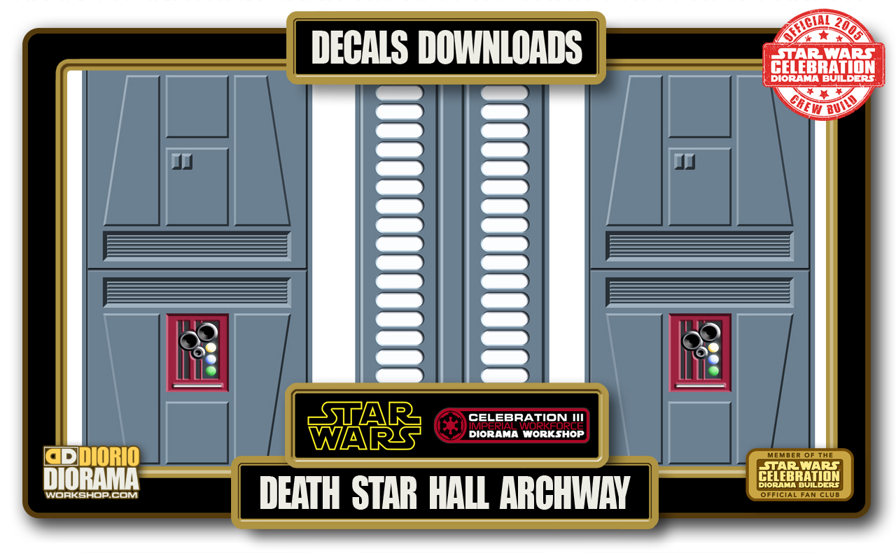 TUTORIALS • DECALS • DEATH STAR HALL ARCHWAY