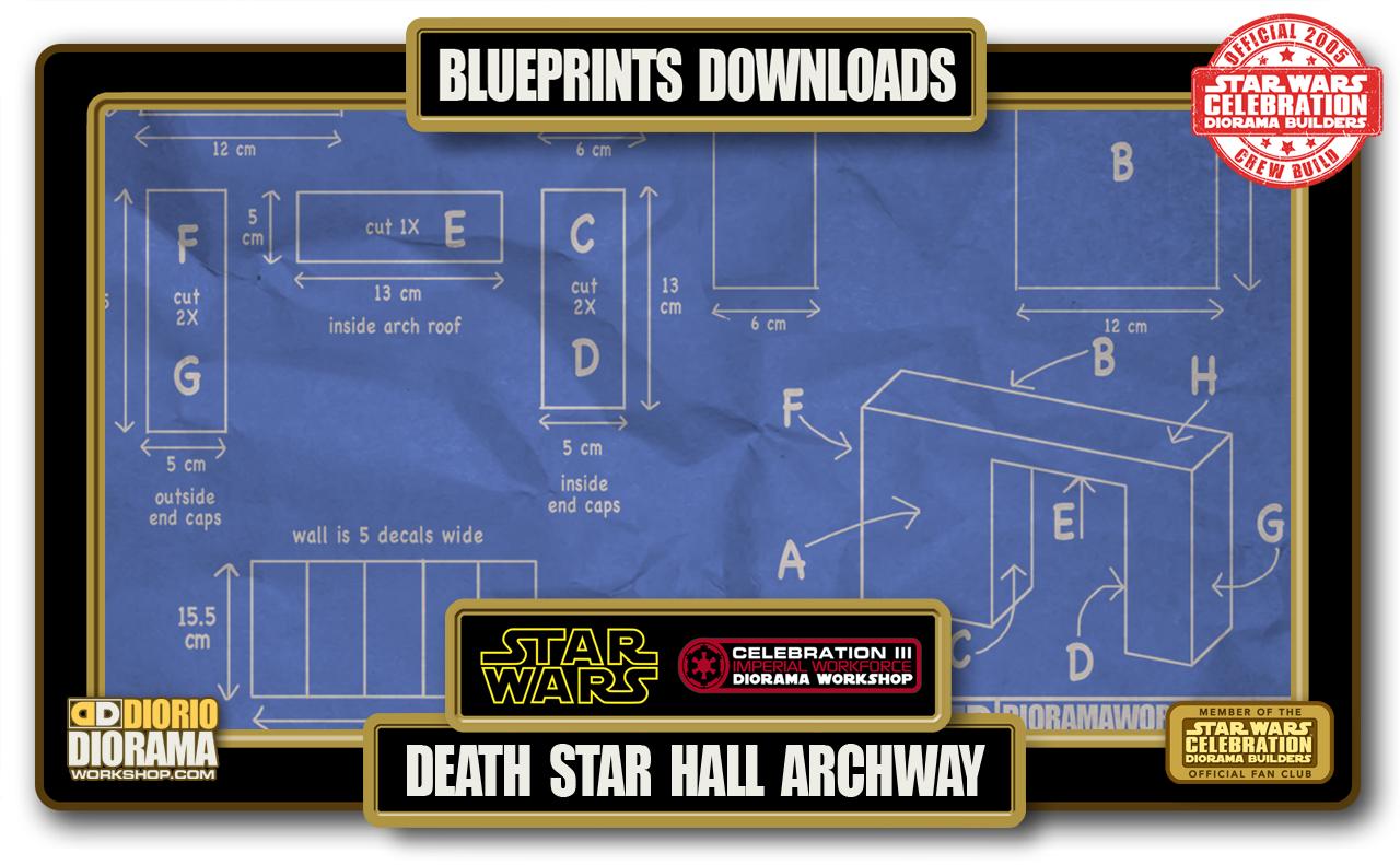 TUTORIALS • BLUEPRINTS • DEATH STAR HALL ARCHWAY