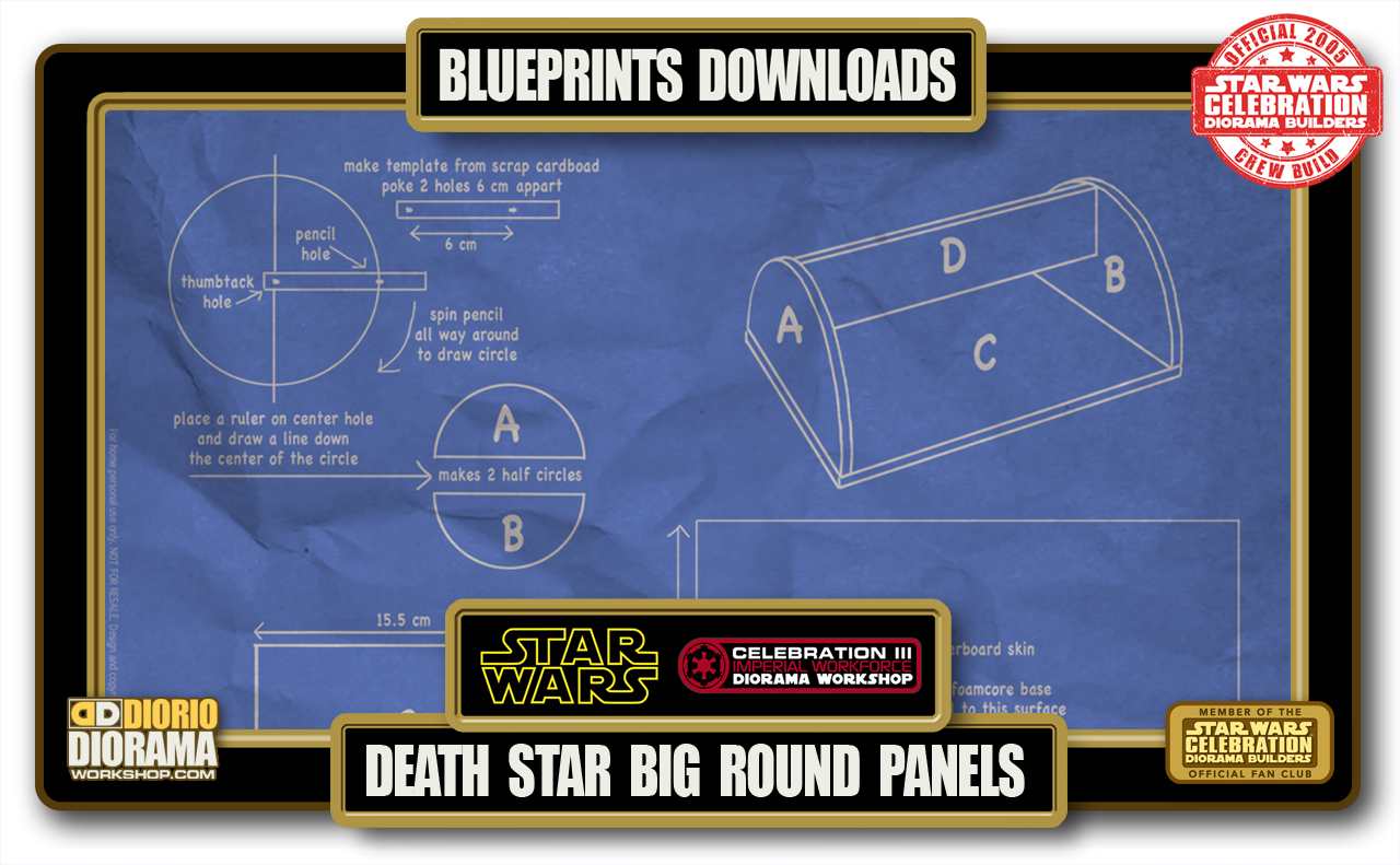 TUTORIALS • BLUEPRINTS • DEATH STAR BIG ROUND PANEL