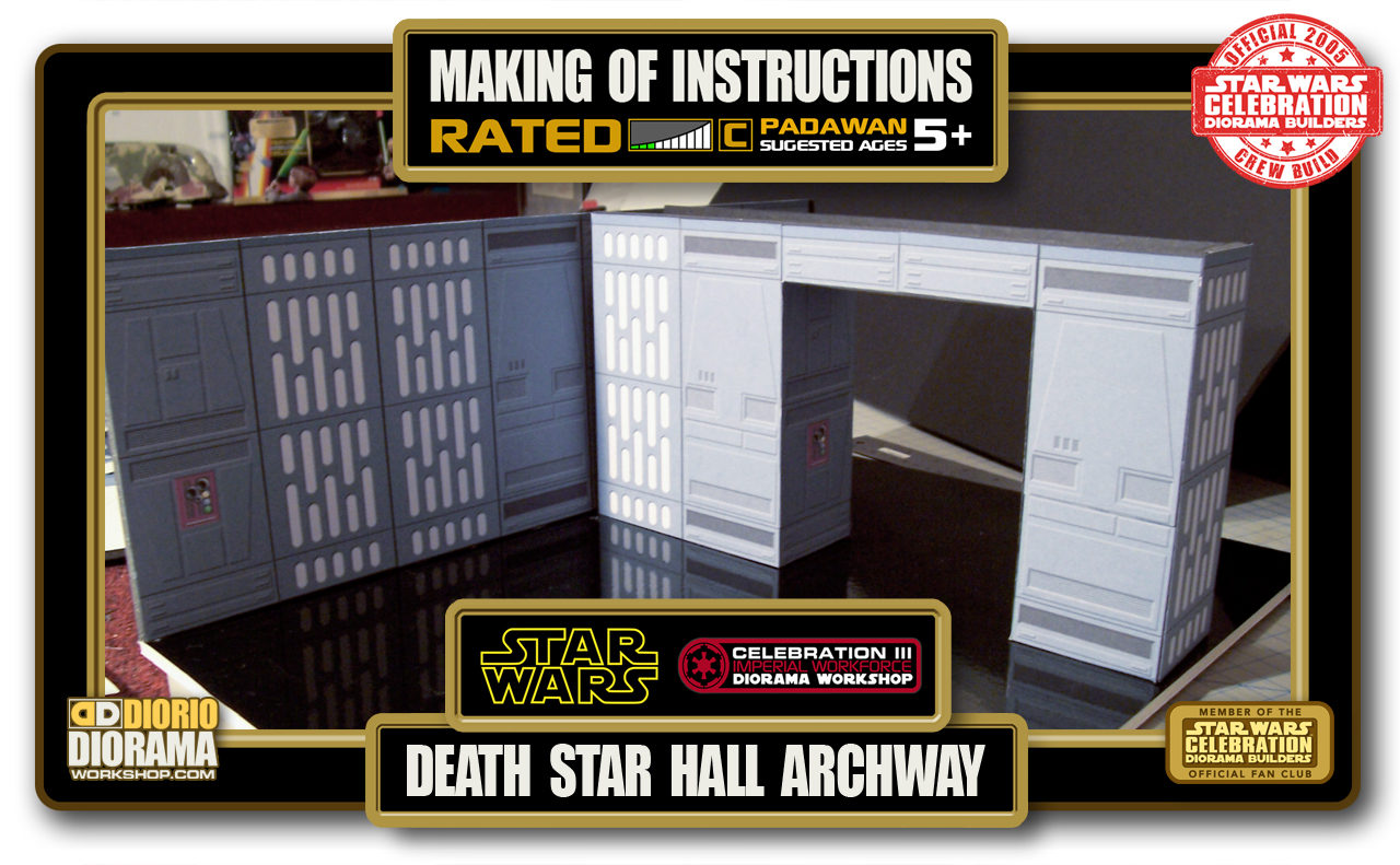 TUTORIALS • MAKING OF • DEATH STAR HALL ARCHWAY