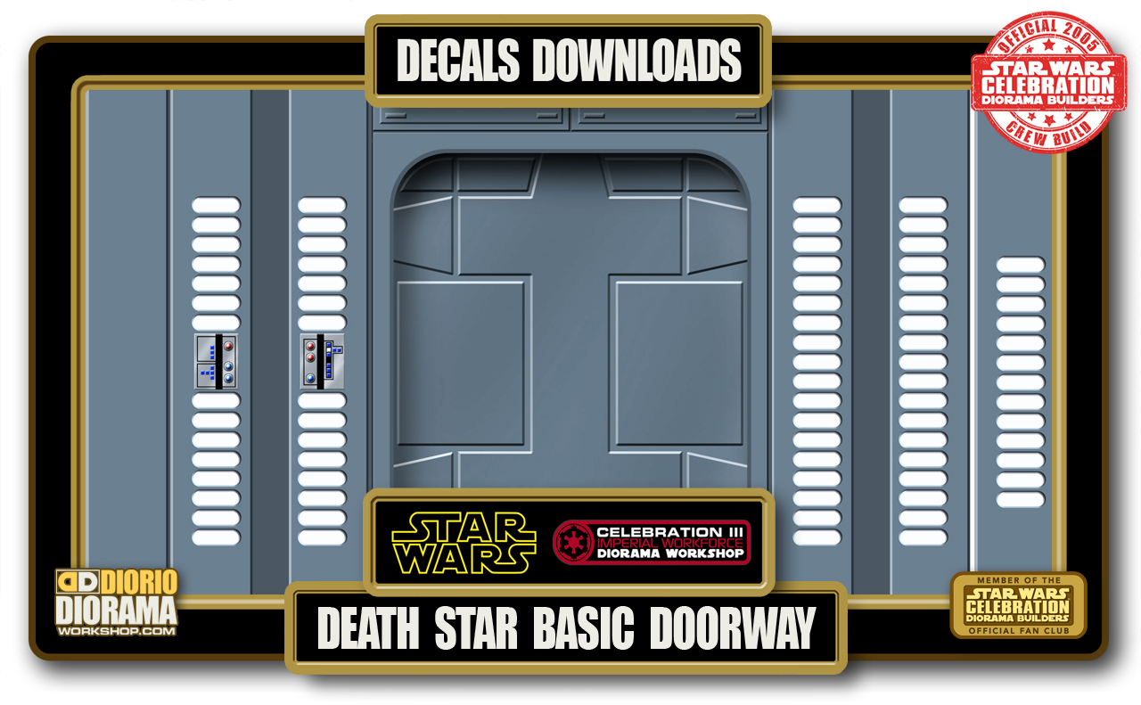 TUTORIALS • DECALS • DEATH STAR BASIC DOORWAY
