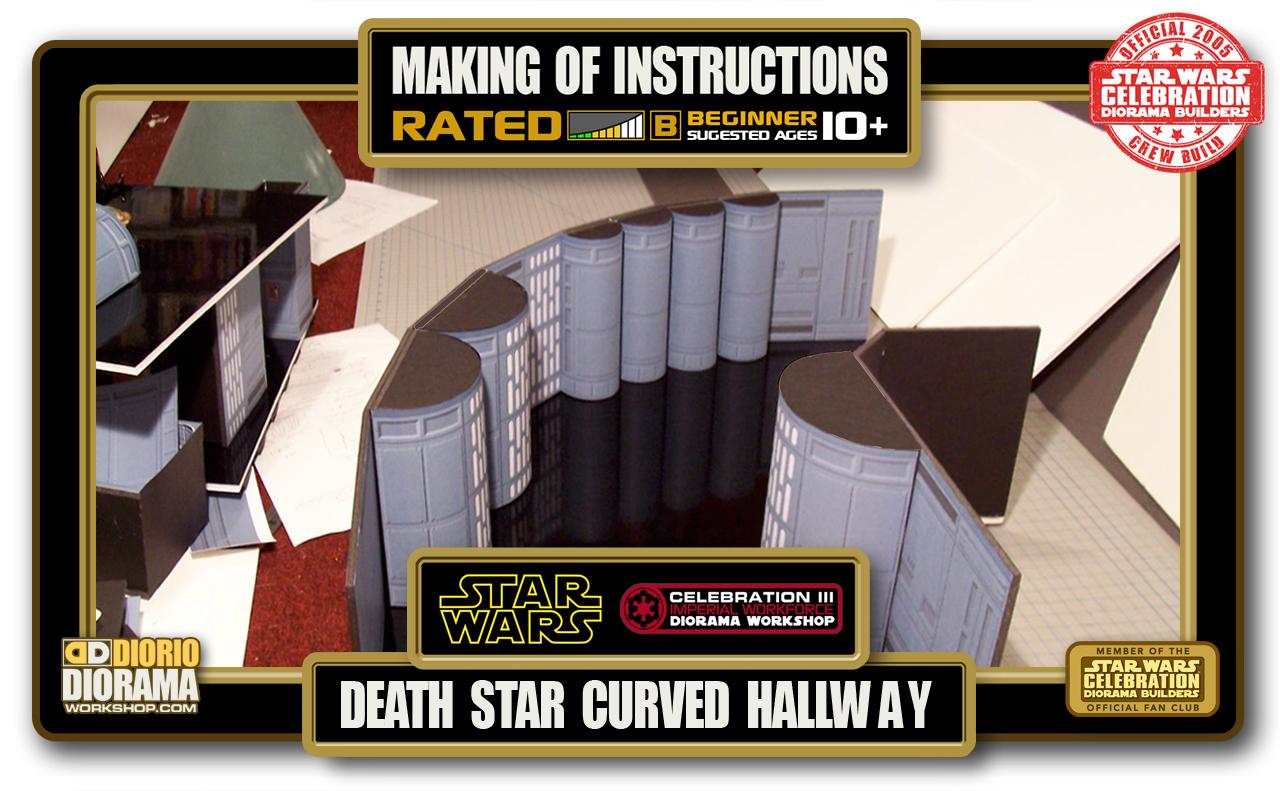 TUTORIALS • MAKING OF • DEATH STAR CURVED HALLWAY