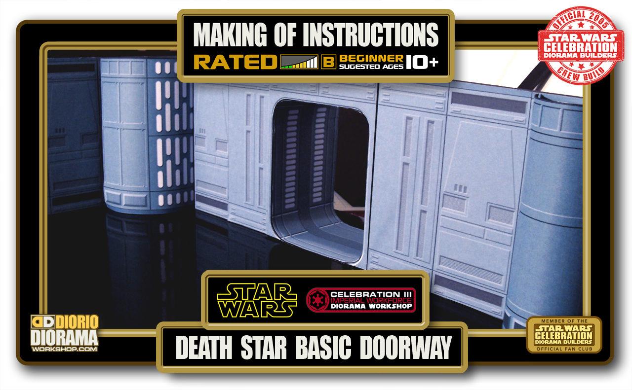 TUTORIALS • MAKING OF • DEATH STAR BASIC DOORWAY