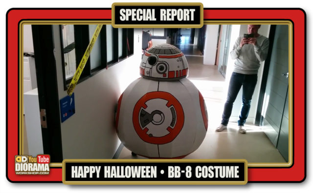 HOME • SPECIAL REPORT • HAPPY HALLOWEEN : MY BB8 COSTUME