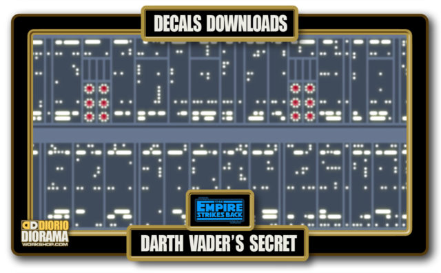 TUTORIALS • DECALS • BESPIN DARTH VADER'S SECRET