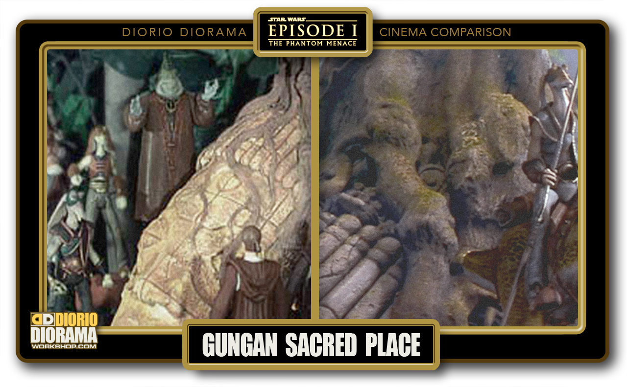 DIORIO DIORAMA • CINEMA COMPARISON • GUNGAN SACRED PLACE