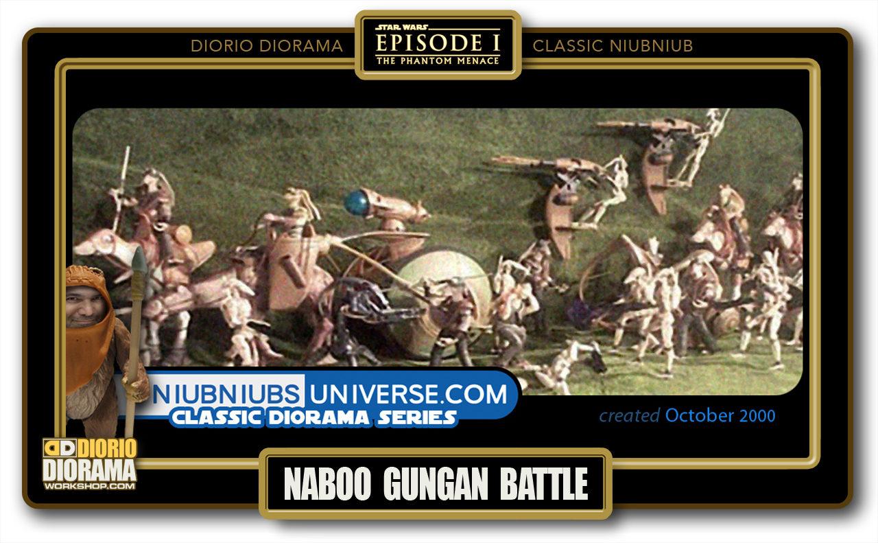 DIORIO DIORAMA • CLASSIC NIUBNIUB • NABOO GUNGAN BATTLE