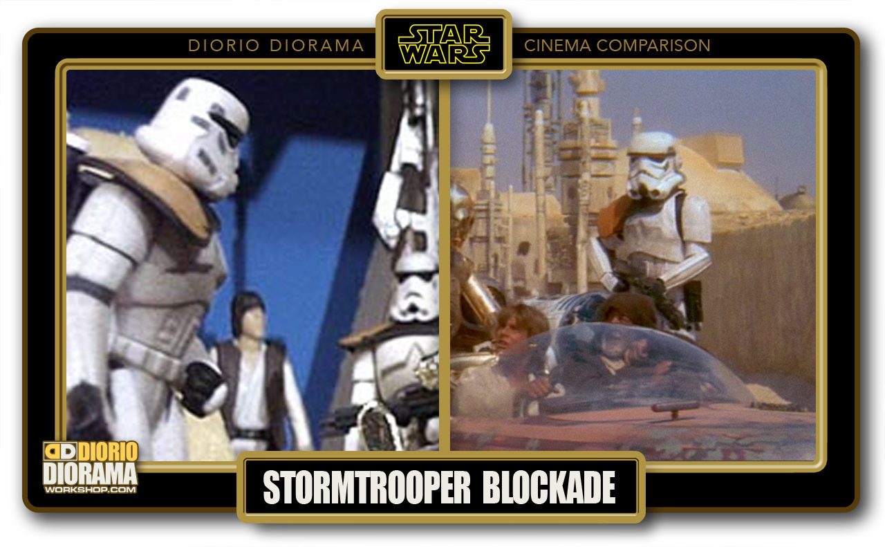 DIORIO DIORAMA • CINEMA COMPARISON • STORMTROOPER BLOCKADE