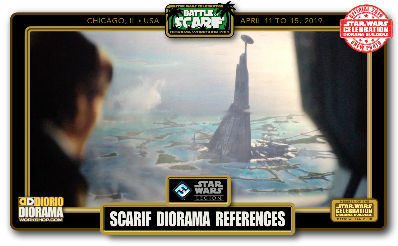 CONVENTIONS • C9 PRE PRODUCTION • DIORAMA BUILDERS SCARIF REFERENCES