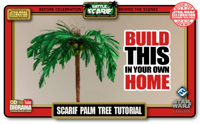 CONVENTIONS • C9 PRE PRODUCTION • DIY SCARIF PALM TREE TUTORIAL