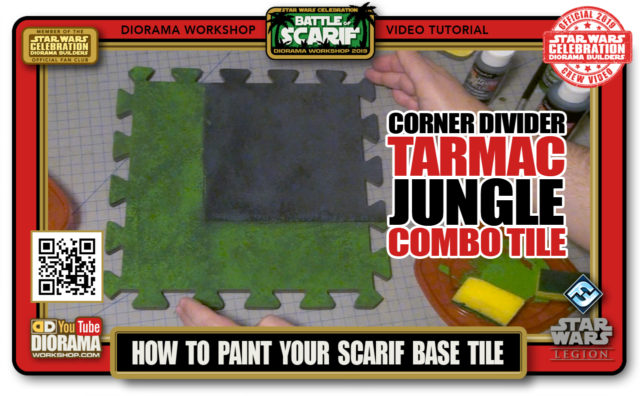 CONVENTIONS • C9 PRODUCTION • HOW TO PAINT SCARIF TARMAC JUNGLE CORNER DIVIDER COMBO TILE
