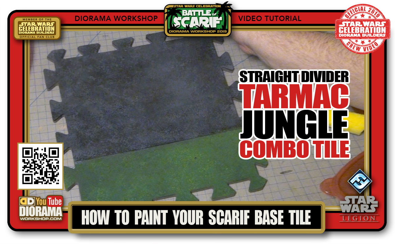 CONVENTIONS • C9 PRODUCTION • HOW TO PAINT SCARIF TARMAC JUNGLE STRAIGHT DIVIDER COMBO TILE