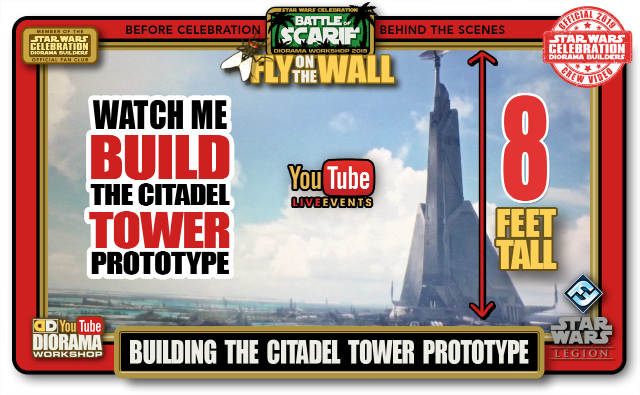 CONVENTIONS • C9 PRE PRODUCTION • BUILDING SCARIF CITADEL TOWER PROTOTYPE PART 1