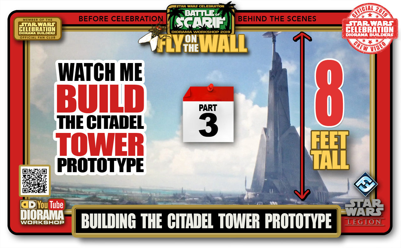 CONVENTIONS • C9 PRE PRODUCTION • BUILDING SCARIF CITADEL TOWER PROTOTYPE PART 3