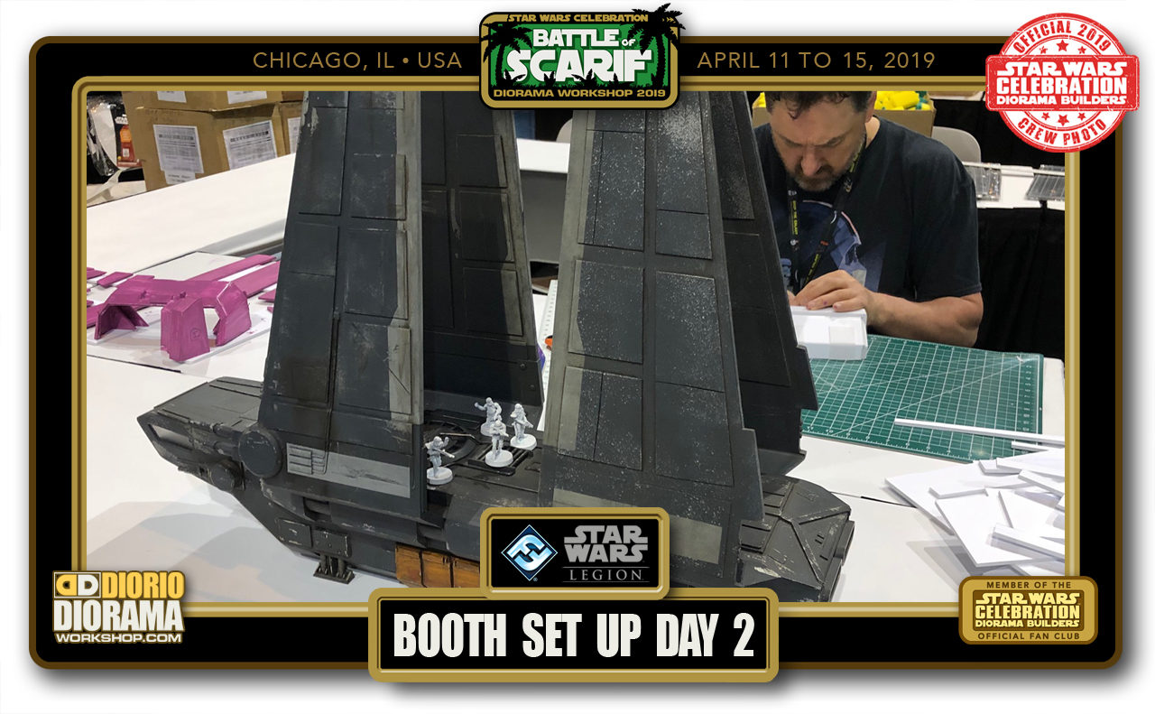 CONVENTIONS • C9 PRODUCTION • SCARIF DIORAMA BUILDERS BOOTH SET UP DAY 2