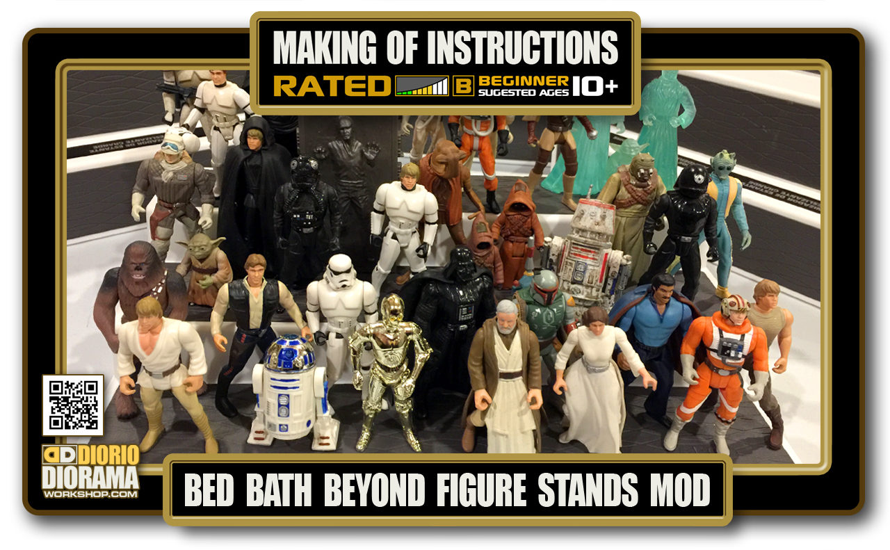 TUTORIALS • MAKING OF • BED BATH & BEYOND FIGURE STAND MOD