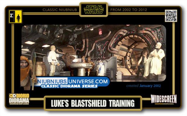 DIORIO DIORAMA • CLASSIC NIUBNIUB • LUKE'S BLASTSHIELD TRAINING