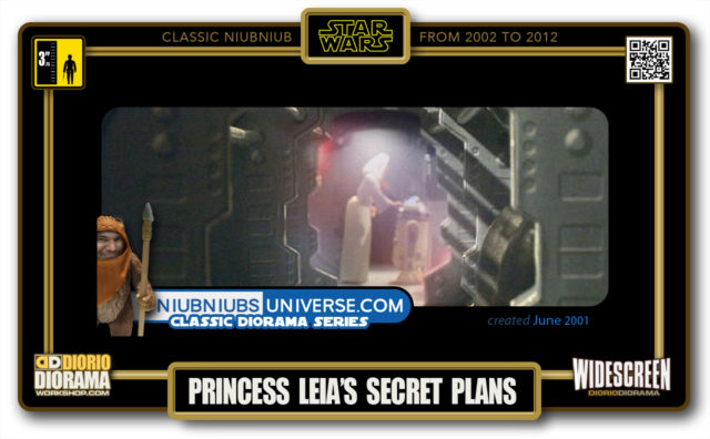 DIORIO DIORAMA • CLASSIC NIUBNIUB • PRINCESS LEIA'S SECRET PLANS