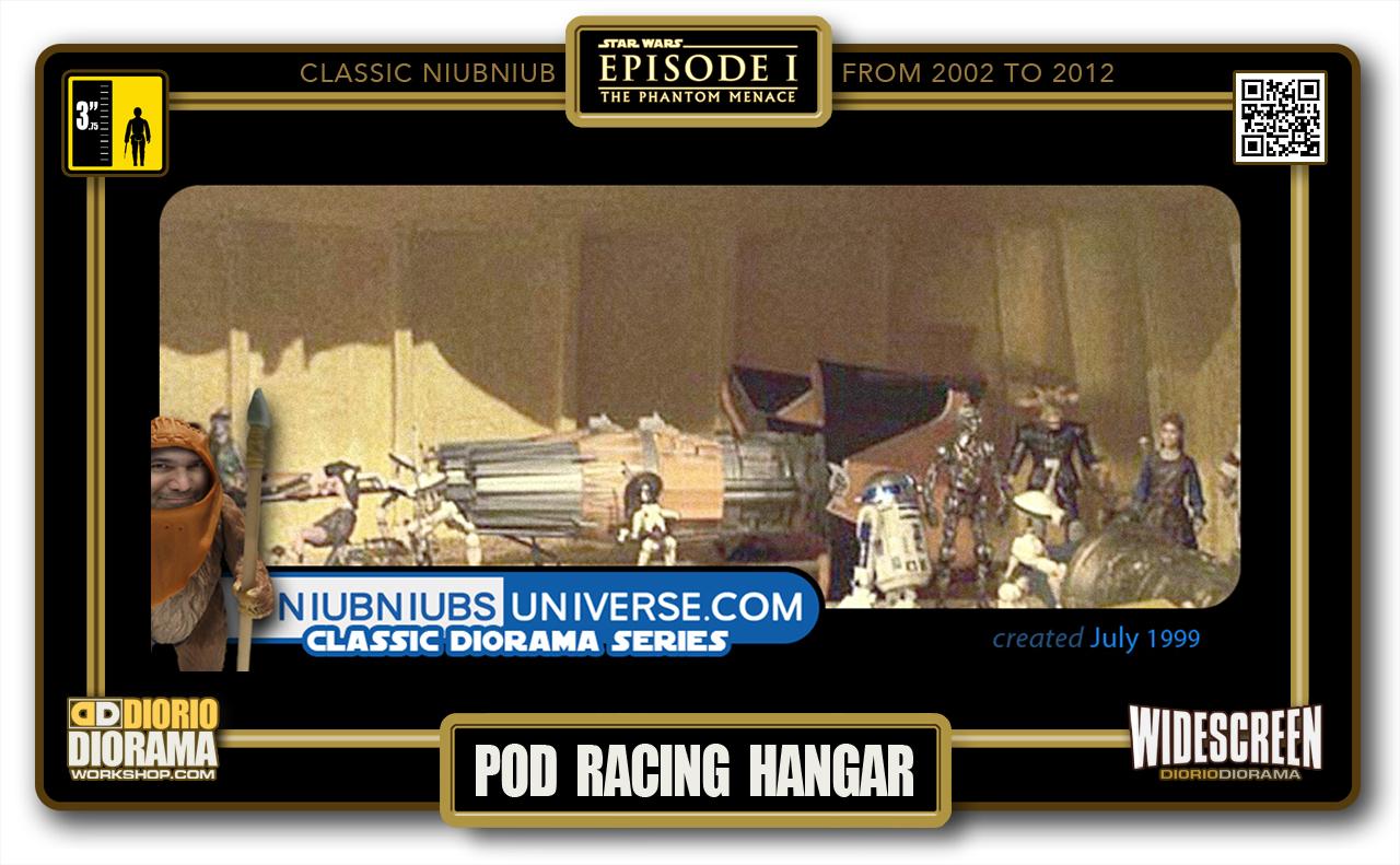 DIORIO DIORAMA • CLASSIC NIUBNIUB • POD RACING HANGAR