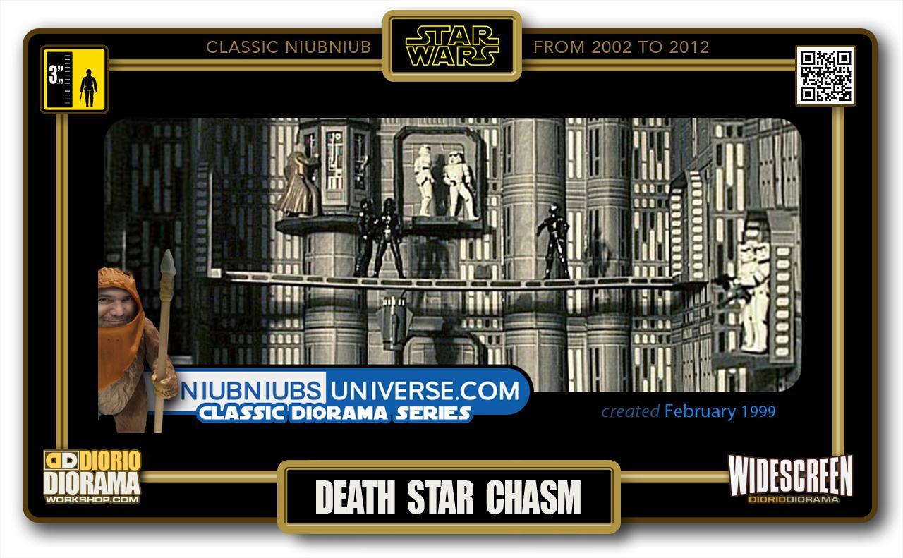 DIORIO DIORAMA • CLASSIC NIUBNIUB • DEATH STAR CHASM