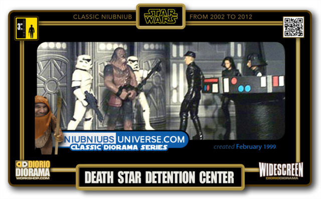 DIORIO DIORAMA • CLASSIC NIUBNIUB • DEATH STAR DETENTION CENTER