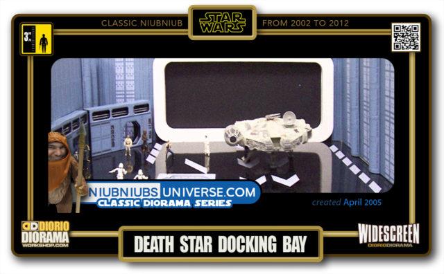 DIORIO DIORAMA • CLASSIC NIUBNIUB • DEATH STAR DOCKING BAY
